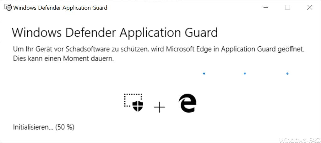 Um Ihr Gerät vor Schadsoftware zu schützen, wird Microsoft Edge im Application Guard geöffnet