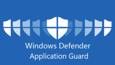 Installation Windows Defender Application Guard (WDAG)
