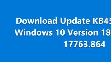 Download Update KB4523205 für Windows 10 Version 1809 Version 17763.864