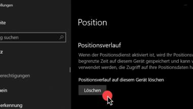 Positionsverlauf und Standorte löschen bei Windows 10