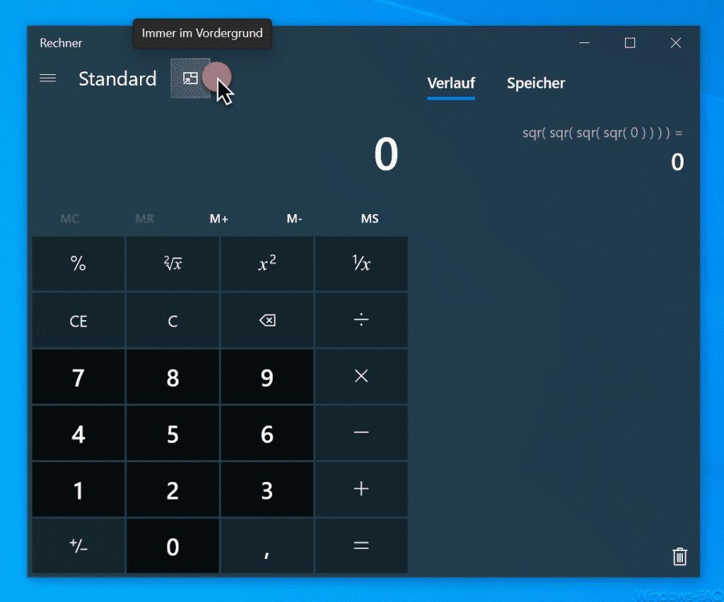 Windows 10 Taschenrechner immer im Vordergrund