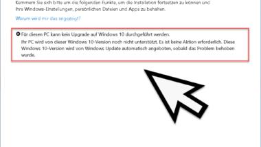 Für diesen PC kann kein Upgrade auf Windows 10 durchgeführt werden – Upgrade Fehlermeldung