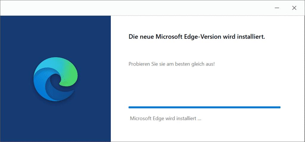 Die neue Microsoft Edge-Version wird installiert