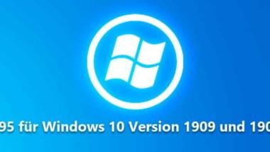 Download Update KB4532695 für Windows 10 Version 1909 und 1903 (18362.628 und 18363.628)