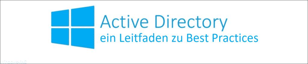 Active Directory 2020 - ein Leitfaden zu Best Practices