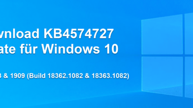 Download KB4574727 Update für Windows 10 Version 1903 & 1909 (Build 18362.1082 & 18363.1082)