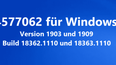 KB4577062 für Windows 10 Version 1903 und 1909 Build 18362.1110 und 18363.1110
