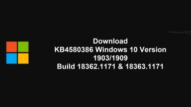 KB4580386 Download Windows 10 Version 1903/1909 Build 18362.1171 & 18363.1171