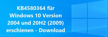 KB4580364 für Windows 10 Version 2004 und 20H2 (2009) erschienen – Download