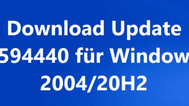 Download Update KB4594440 für Windows 10 2004/20H2