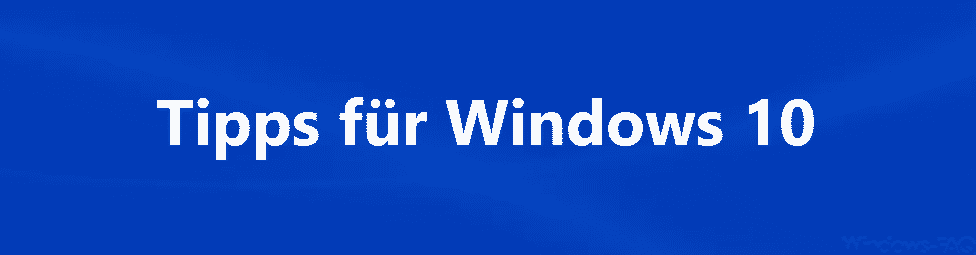 Tipps für Windows 10