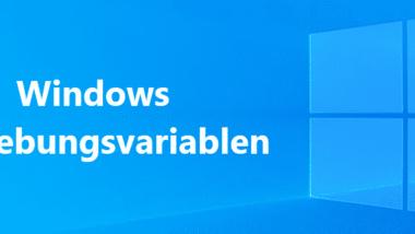 Umgebungsvariablen bei Windows