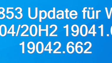 KB4586853 Update für Windows 10 2004/20H2 19041.662 & 19042.662