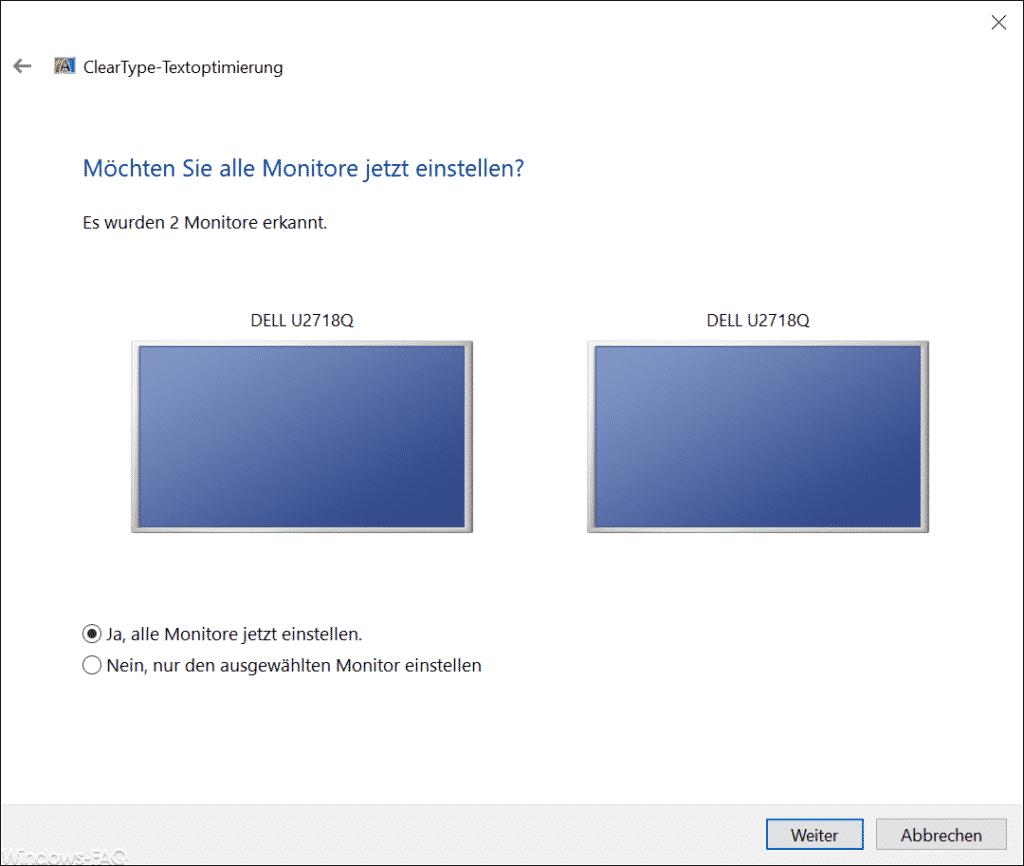 ClearType - Möchten Sie alle Monitore jetzt einstellen