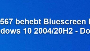 KB5001567 behebt Bluescreen Problem bei Windows 10 2004/20H2 – Download