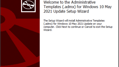 ADMX Vorlagen für Windows 10 Version 21H1 – Download
